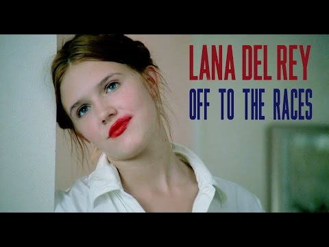 Lana Del Rey - Off To The Races - Lolita (1997)