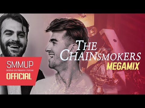 The Chainsmokers mashup   MEGAMIX (something just like this/closer/all we know more....)