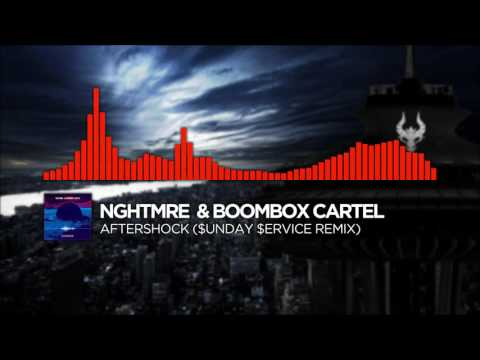 [Drumstep] NGHTMRE & Boombox Cartel - Aftershock ($unday $ervice Remix)