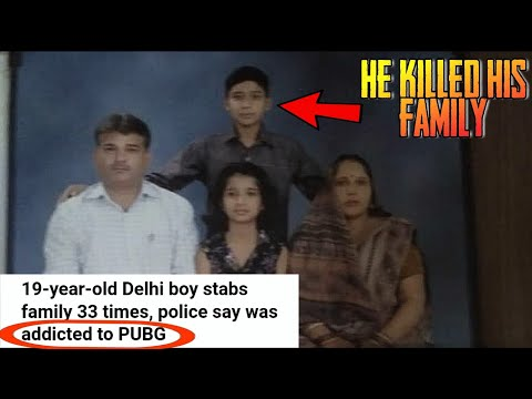 He Killed His Family BECAUSE OF PUBG -19-year-old Delhi boy stabs family 33 times