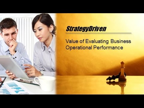 Value of Evaluating Business Operational Performance