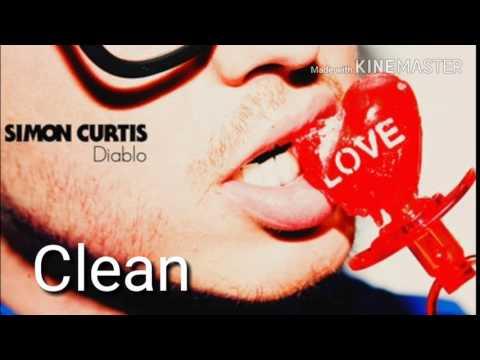 Simon Curtis~Diablo (Clean Edit)