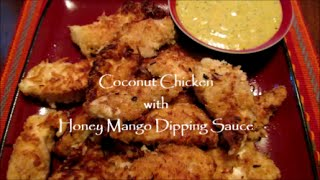 Coconut Chicken With Honey Mango Dipping Sauce Recipe (gluten Free Option)