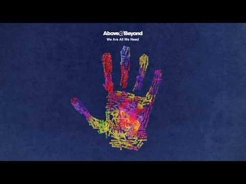 Above & Beyond - We Are All We Need (Continuous Mix)