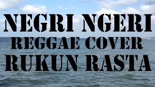 MARJINAL - NEGRI NGERI (Reggae Cover RUKUN RASTA)