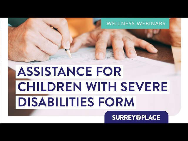 How-To Guide | Completing the Assistance for Children with Severe Disabilities (ACSD) Form