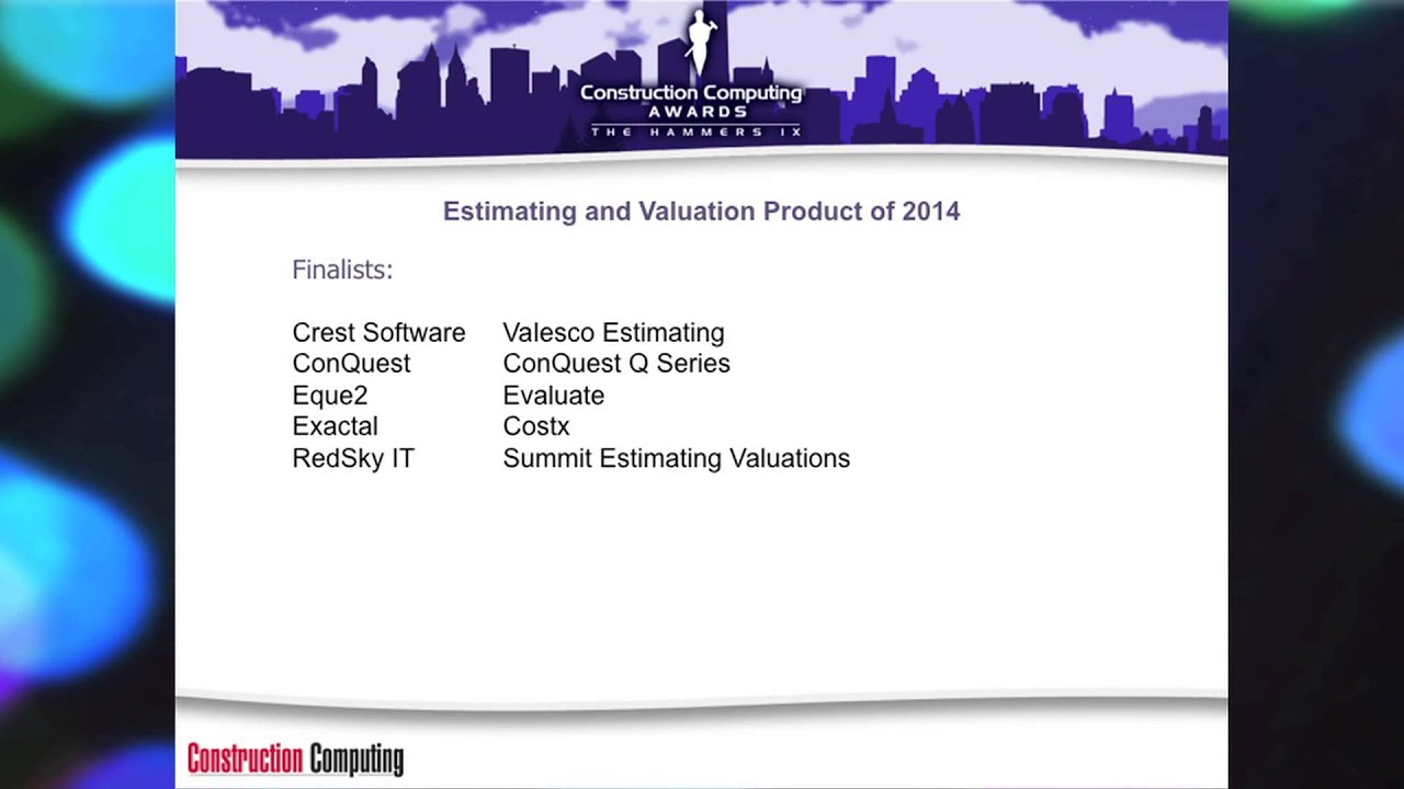 Construction Computing Awards 2014 Estimating and Valuation
