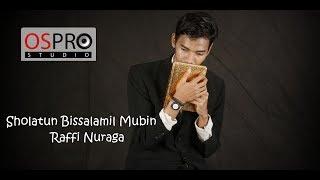 Raffi Nuraga - Sholatun Bissalamil Mubin (Video Lyrics)