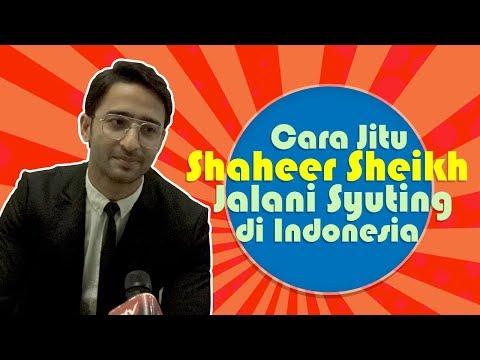 Shaheer Sheikh Ungkap Trik Bisa Berakting Di Indonesia