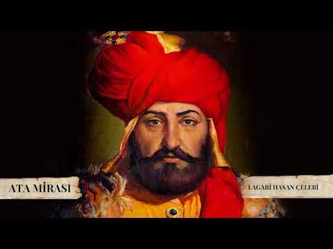 Ata Mirası | Lagari Hasan Çelebi