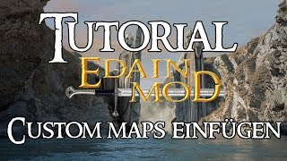 TUTORIAL: HdR Schlacht um Mittelerde 2 Edain Mod - Custom Maps - Download & Installation