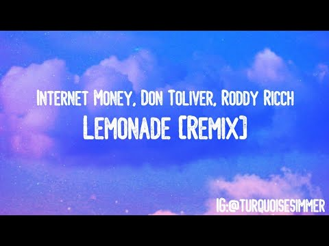 Internet Money ft Don Toliver & Roddy Ricch - Lemonade ...