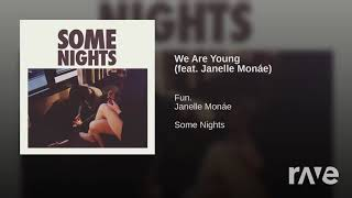 2010 X We Are Young - Wahm & Fun. - Topic ft. Janelle Monáe | RaveDJ
