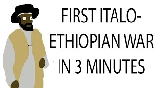 First Italo-Ethiopian War  | 3 Minute History | History