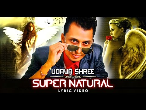 UDAYA SHREE - Super Natural (Lyric Video) ~ HEAVEN Studios Productions
