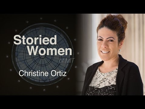 Storied Women of MIT: Christin Ortiz