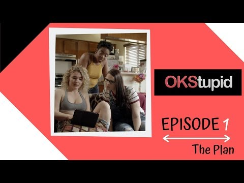 OKStupid EP.1 - The Plan from YouTube · Duration:  8 minutes 2 seconds