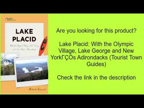 Lake Placid: With the Olympic Village, Lake George and New York's Adirondacks (Tourist Town