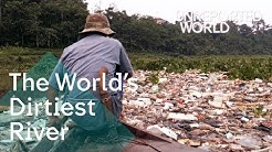 The World's Dirtiest River | Unreported World