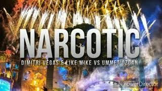 Dimitri Vegas Like Mike, Ummet Ozcan - Narcotic  (Masuhp ivis)