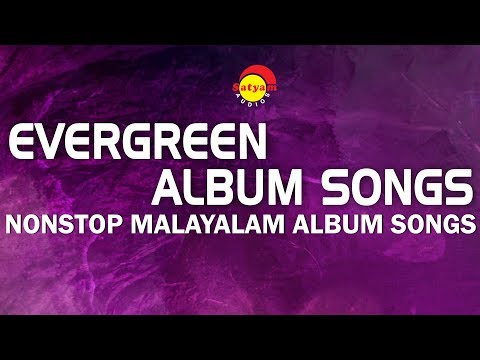 Evergreen Album Songs | Nonstop Malayalam Album Songs