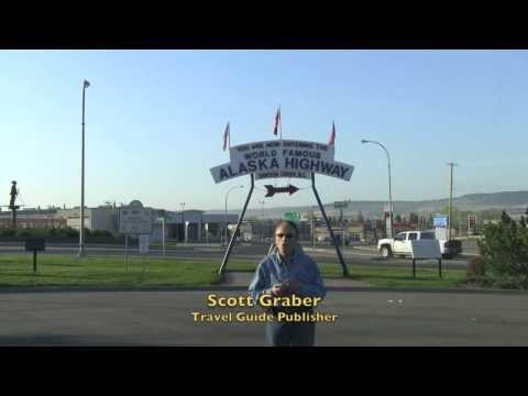 "Travel Guide Road Trip to Alaska Mile ""0"" Dawson Creek"