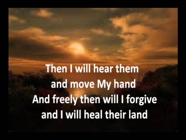 Heal Our Land With Lyrics By Michael Card Youtube