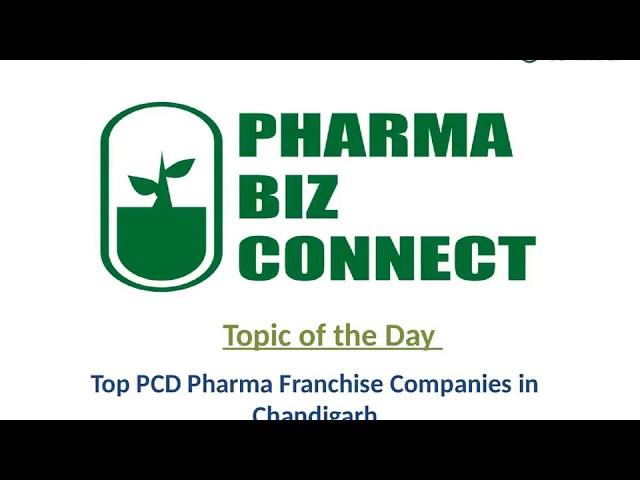 Top PCD Pharma Franchise Companies in Chandigarh - PharmaBizConnect
