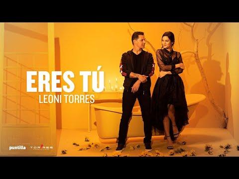 Leoni Torres - Eres Tú (Video Oficial)