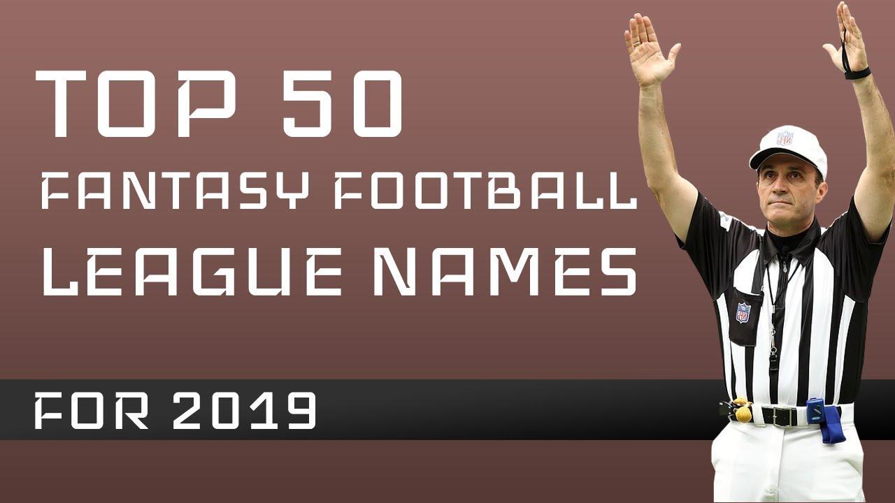 Fantasy Football League Names for 2019 - Fantasy Football