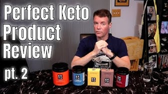 Perfect Keto Product Reviews pt 2 - Nootropic, MCT Powder, Exogenous Ketones and Whey Protein
