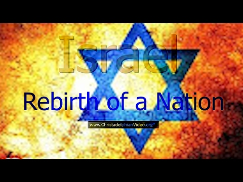ISRAEL: Rebirth Of A Nation - Bible Prophecy Fulfilled!