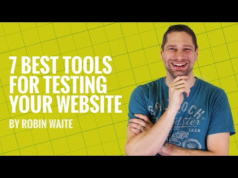 The 7 Best Tools For Website Testing - How To Test a Website