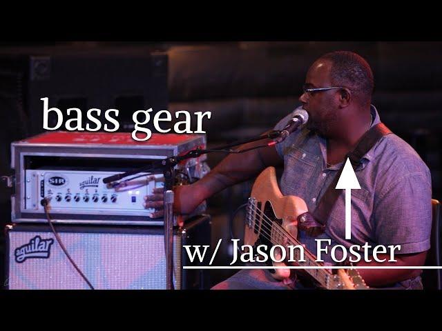 Jason Foster Talks About Bass Gear | Bass & Drums Workshop