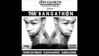 THE4-Tha Bangathon*official song*(Produced By Libra Elloheem)