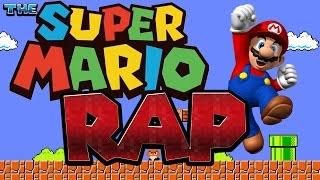 THE SUPER MARIO RAP!