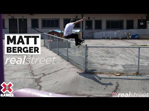 Matt Berger: REAL STREET 2021 | World of X Games