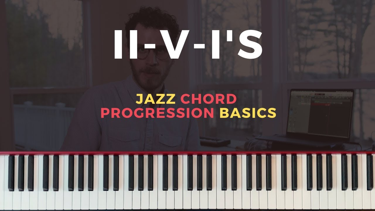 The Most Important Chord Progressions in Jazz [Music Theory Tutorial]