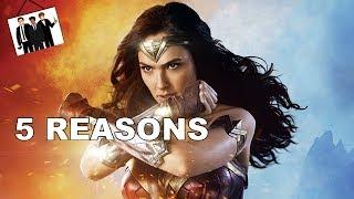 5 Reasons why 'Wonder Woman' was OKAY