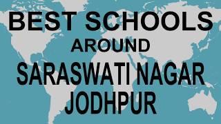 Best Schools around Saraswati Nagar Jodhpur   CBSE, Govt, Private, International | Edu Vision
