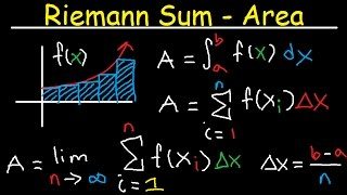 Riemann Sums - Midpoint, Left & Right Endpoints, Area, Definite Integral, Sigma Notation, Calculus