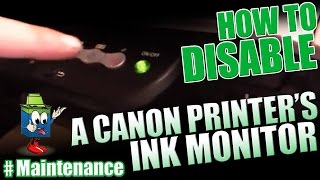 Canon Printer : How To Disable The Ink Monitor