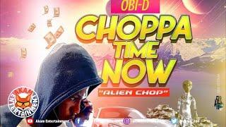 OBI-D - Choppa Time Now (Allien Chop) [Audio Visualizer]