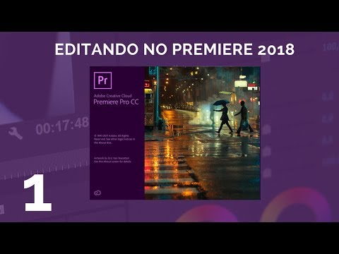 Como editar video - Tutorial Adobe premiere 2018