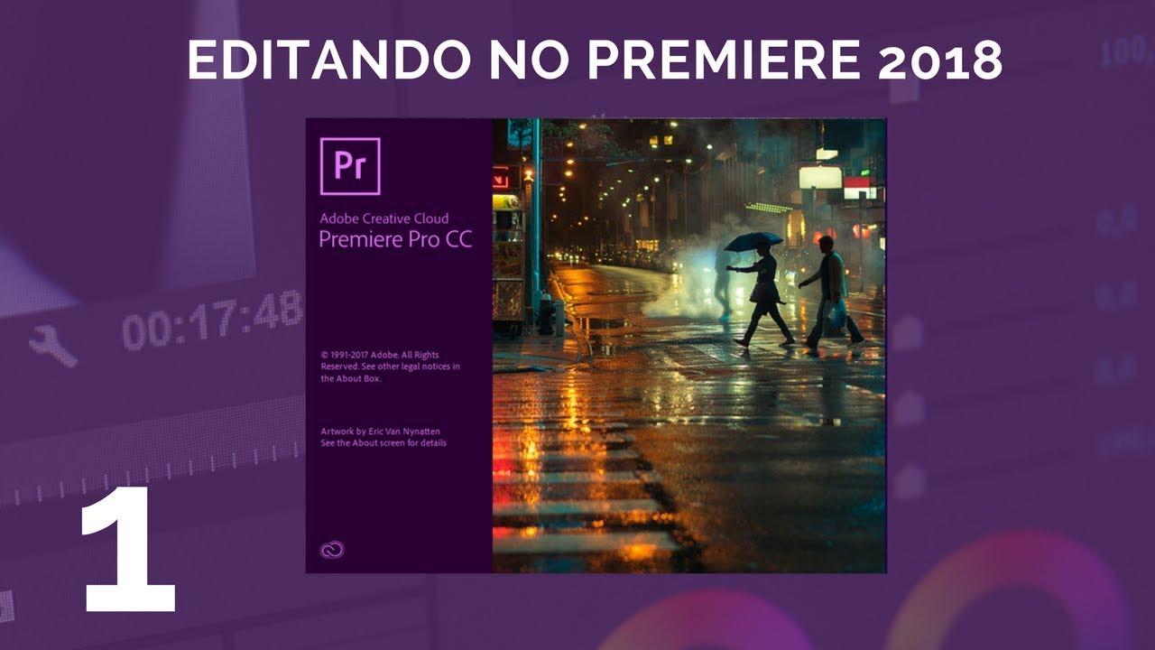 Como editar video – Tutorial Adobe premiere 2018