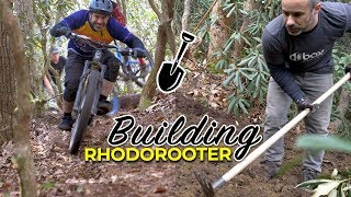 Building & Riding Berm Peak's Newest Trail - Rhodorooter!