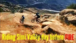Mountain biking Simi Valley the day before the Peak Fire destroyed 183 acres  Nov 11, 2018