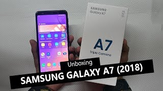 Samsung Galaxy A7 (2018) Unboxing Finger Print Face ID Test   Triple Camera Phone