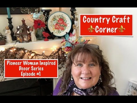 The Pioneer Woman Inspired Decor Series, Episode #1 - The Mantle