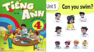Tiếng Anh Lớp 4: UNIT 5 CAN YOU SWIM (Review) - FullHD 1080P